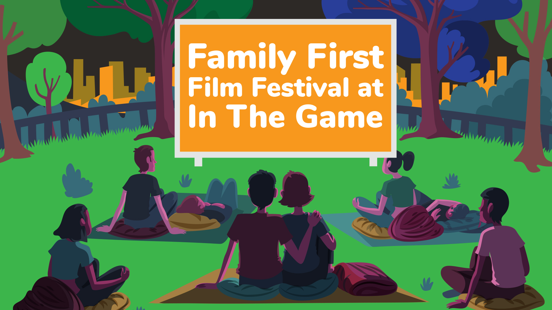 Family First Film Festival at In The Game